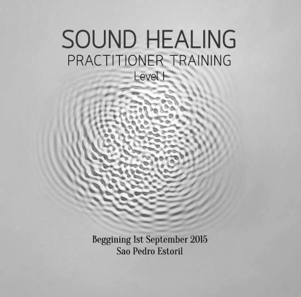Sound Healing Practicioner Training  (Level I) October 2015