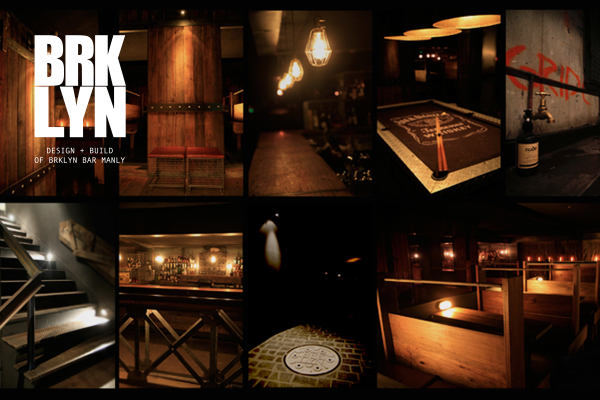 COMPLETE DESIGN AND BUILD PROJECT. BRKLYN BAR, MANLY