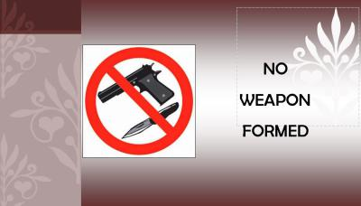 No Weapon Formed...