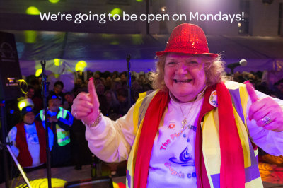 BIG BIG NEWS - we're going to be open on Mondays
