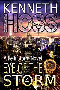 Eye of the Storm (A Kelli Storm Novel 4)
