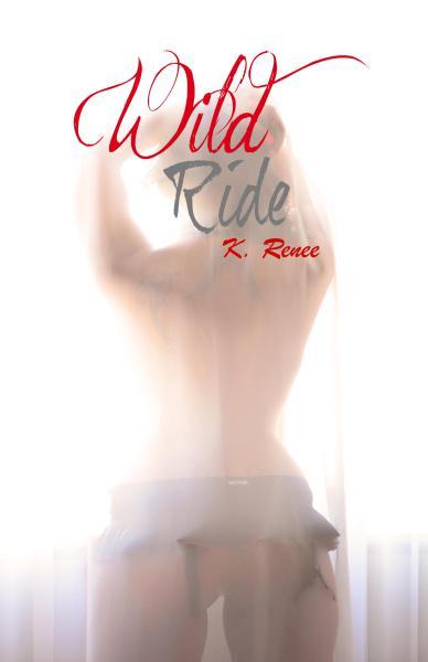 Wild Ride Part 1