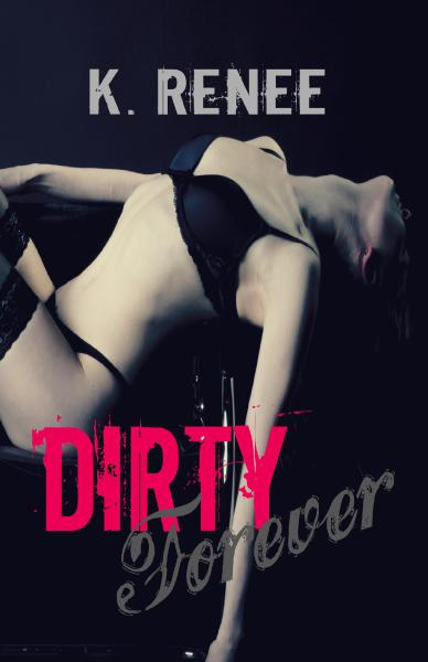 Dirty Forever