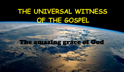The Universal Witness of the Gospel