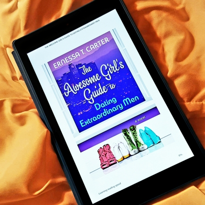 The Awesome Girl's Guide to Dating Extraordinary Men by Ernessa T. Carter