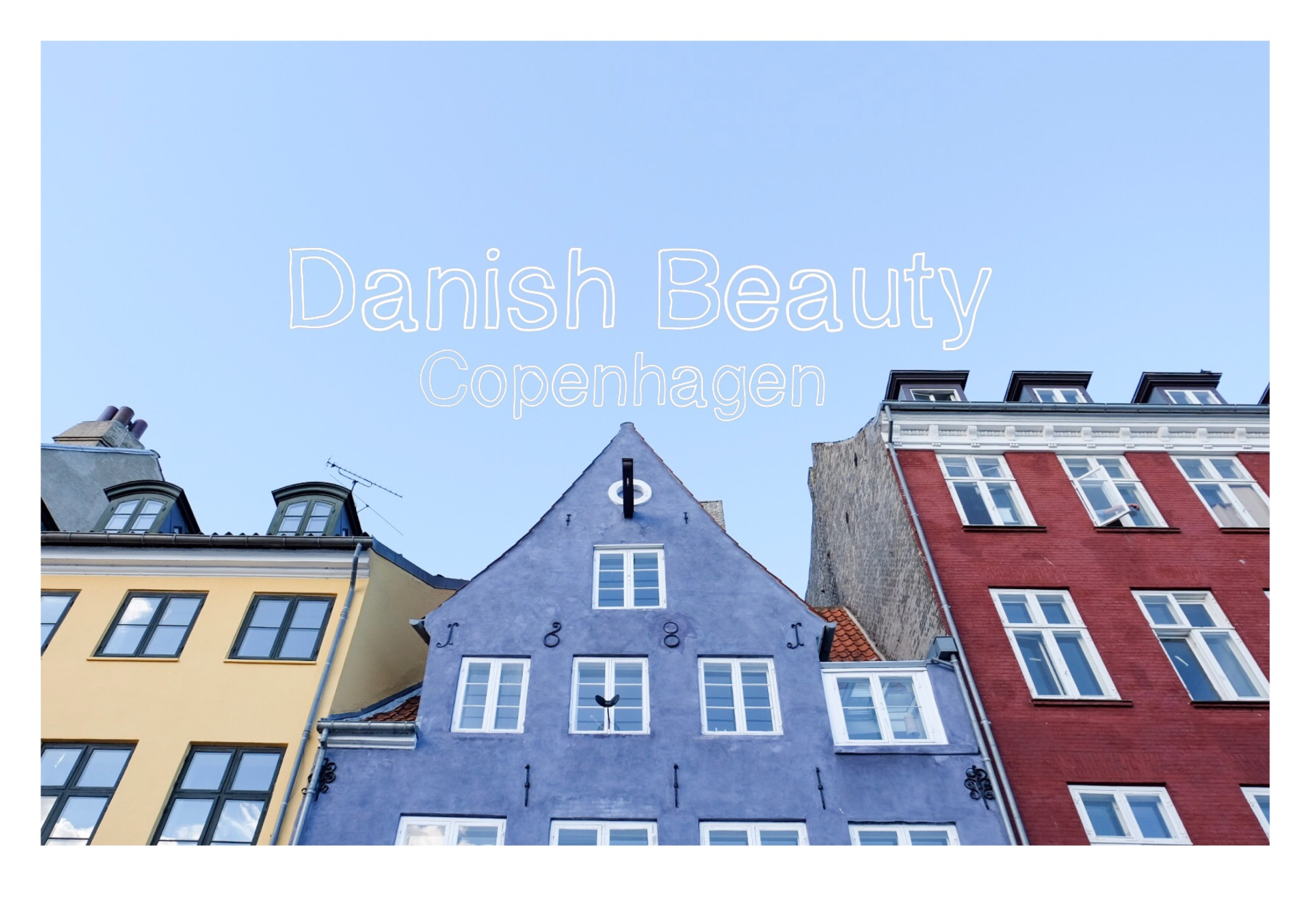 Danish Beauty - Copenhagen
