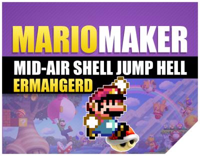 Super Mario Maker Mid Air Shell Jump