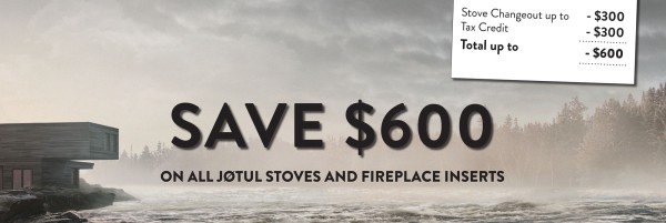 Jotul Gas and Wood Change Out Sale Save on Wood Stoves Save on Gas Stoves