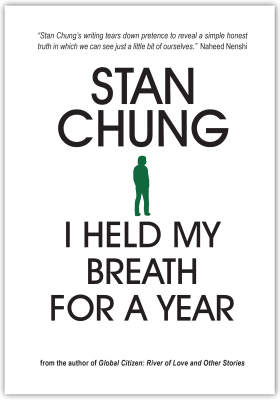 I Held My Breath for a Year by Stan Chung