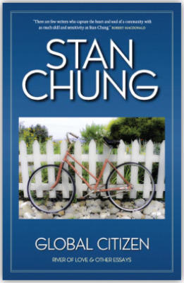 Global Citizen: River of Love and other essays by Stan Chung