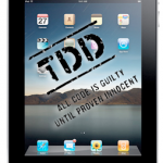 Mobile TDD is imperitive
