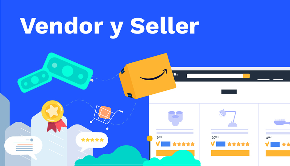 Amazon: Vendor y Seller