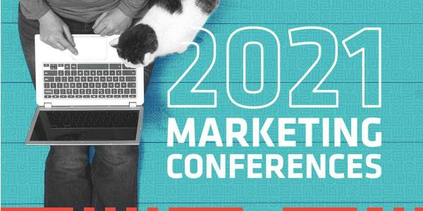 Our Recommended Virtual Marketing Conferences of 2021