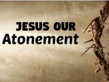 Jesus Our Atonement