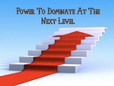 Power To Dominate On The Next Level