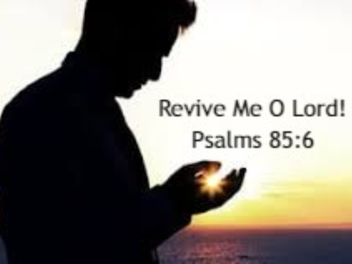 Revive Us O Lord!