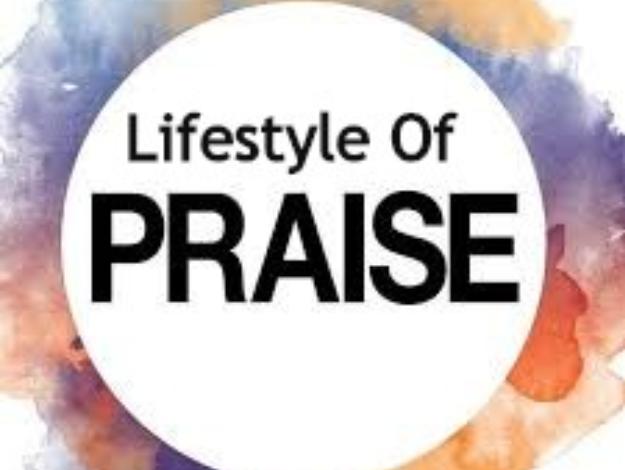 Lifestyle Of Praise