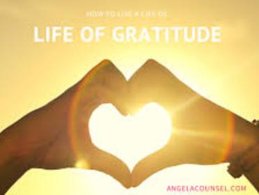 A life full of gratitude