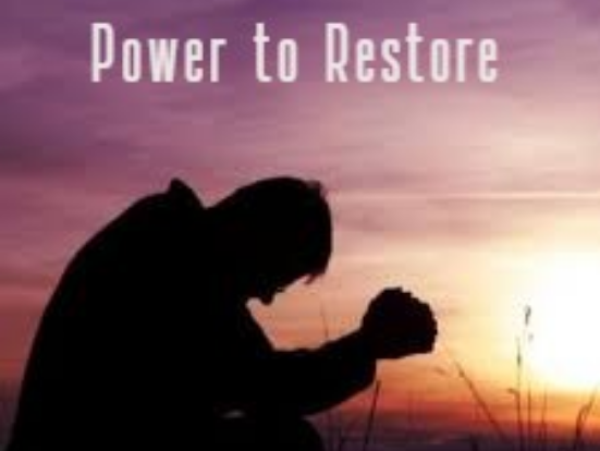 Power to Restore