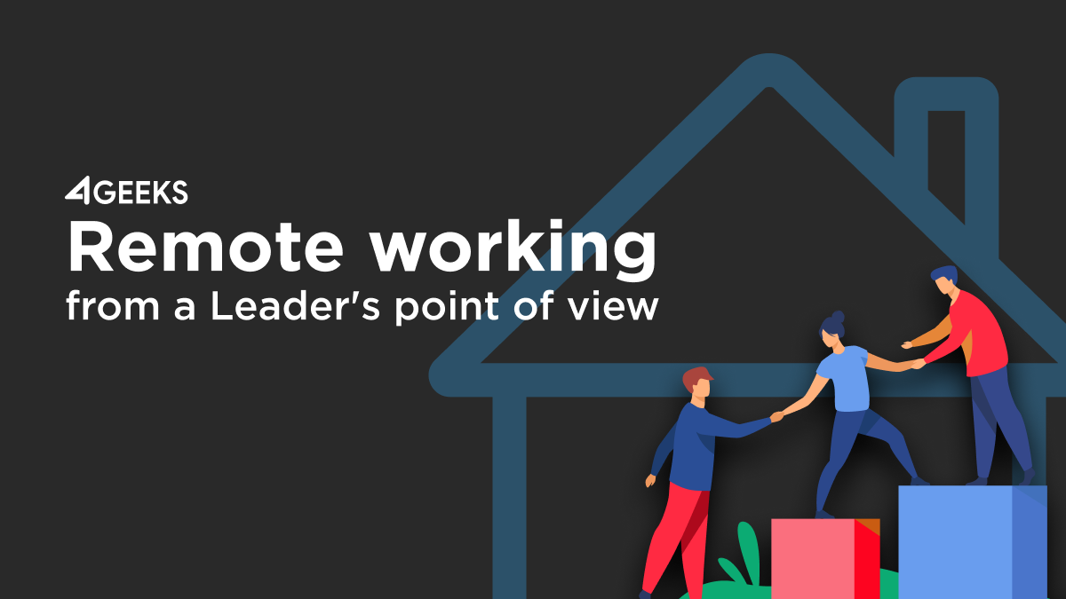 Remote working from a Leader's POV