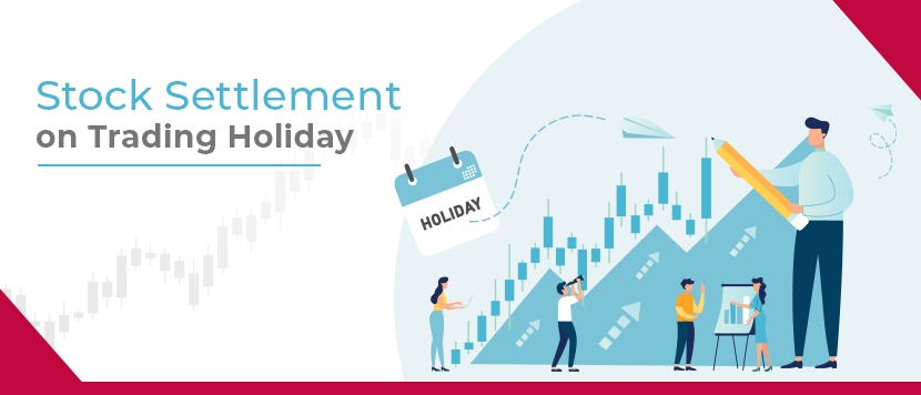 Stock settlement on trading holiday