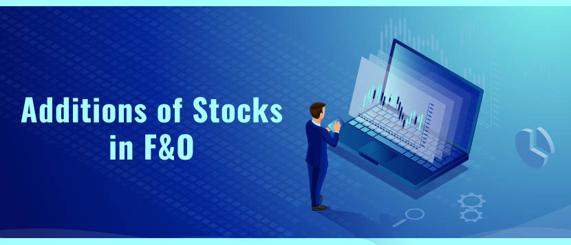 8 Stocks in F&O from October 2021