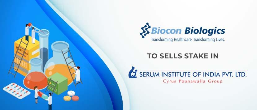 Biocon Biologics sells 15% stake to Serum Institute