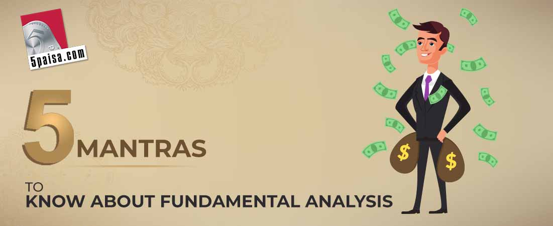 5 Mantras To Know About Fundamental Analysis