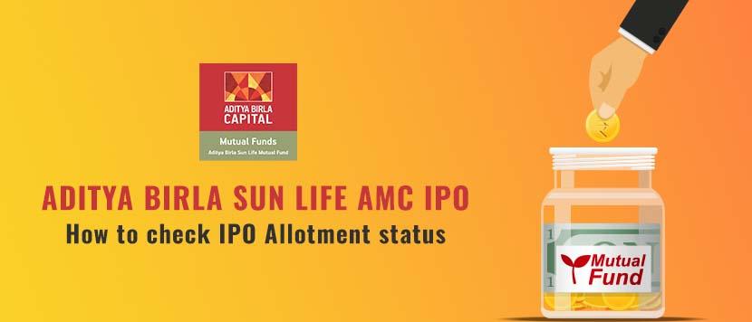 How to Check the Allotment Status of Aditya Birla Sun Life AMC IPO