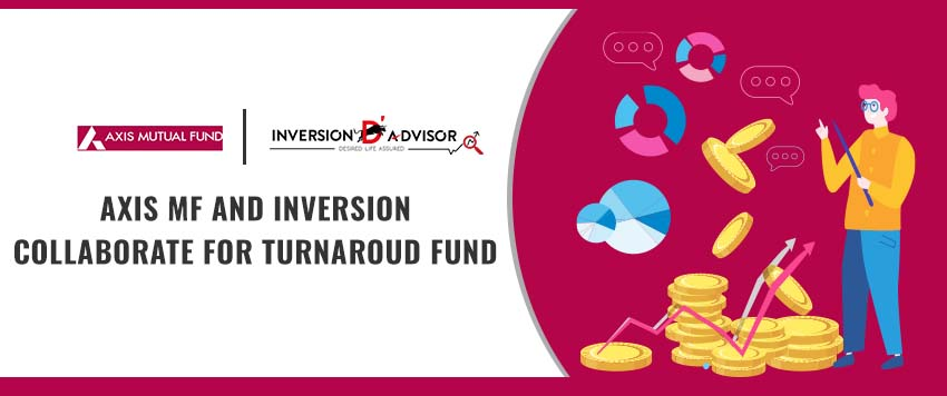 Axis AMC and Inversion Collaborate for Turnaround Fund