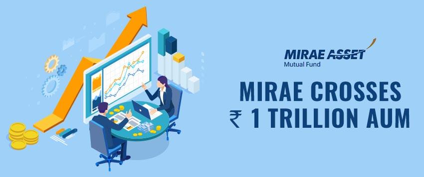 Mirae Mutual Fund Crosses Rs.1 Trillion AUM