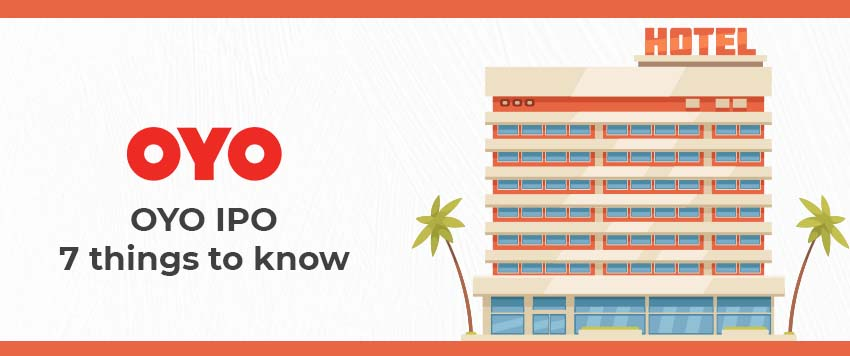 OYO IPO - 7 Things to Know About