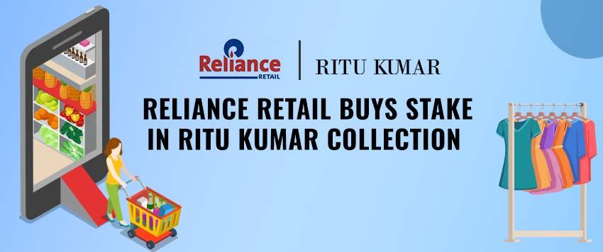 Reliance Retail Buys Stake in Ritu Kumar's Collection