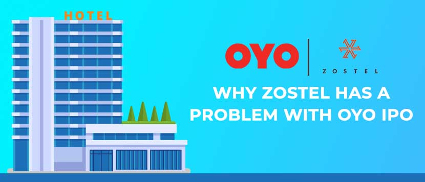 Why Zostel has a problem with OYO IPO
