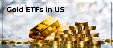 How to invest in gold through ETFs available in the US stock market?