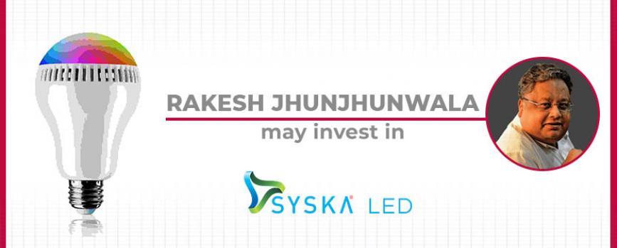 Rakesh Jhunjhunwala to Invest in Syska LED
