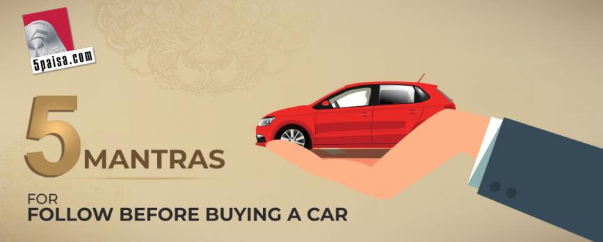 5 Mantras to keep in mind before buying a new car