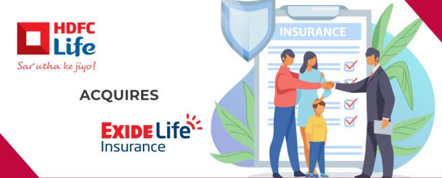 HDFC Life acquires Exide Life Insurance for Rs.6,687 crore