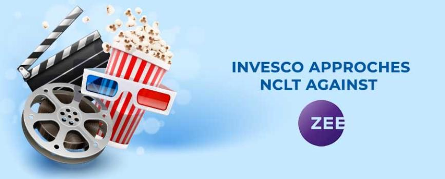Invesco Approaches NCLT to Call EGM for Change of Zee Board