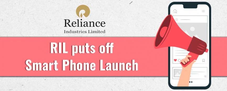Reliance Jio puts off smart phone launch
