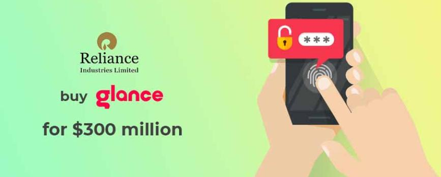 Reliance to buy stake in Glance InMobi for $300 million