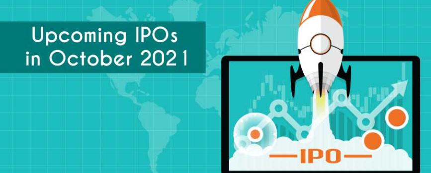 List of Upcoming IPOs in October 2021