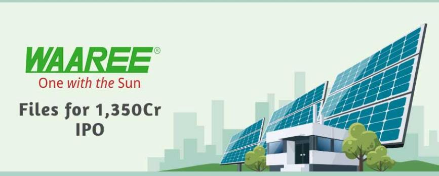 Waaree Energies Files DRHP for Rs.1,350 Crore Fresh Issue