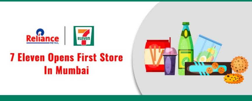 7-Eleven to Open its First Store in India