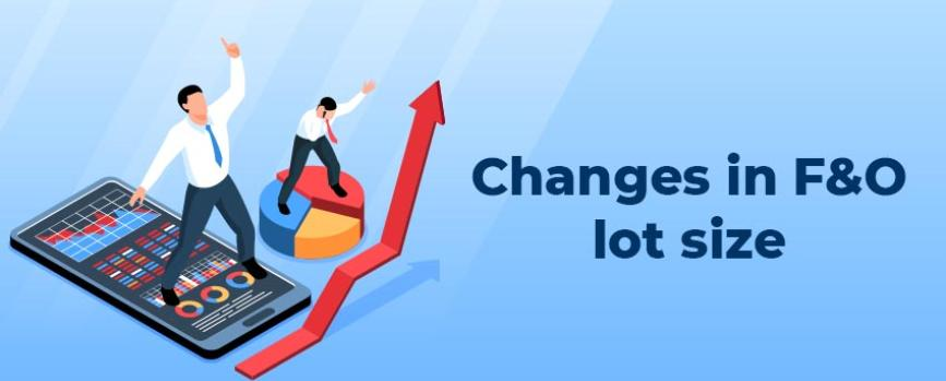 Changes in F&O Lot Sizes Effective from 29th Oct