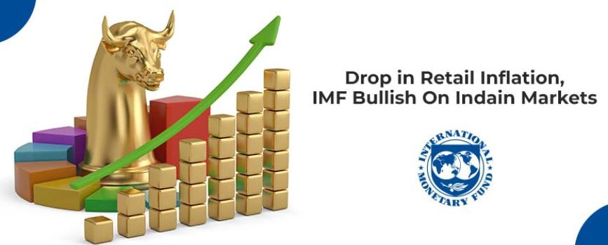 Inflation Tapers, Growth Picks Up and IMF Stays Bullish on India
