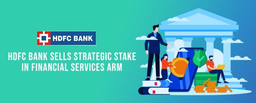 HDFC Bank to Sell Strategic Stake in Financial Services ARM