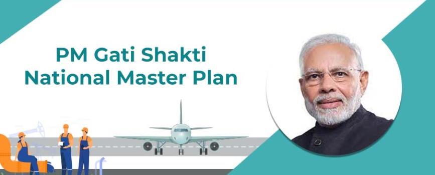 PM Gati Shakti National Master Plan – Infrastructure Big Push