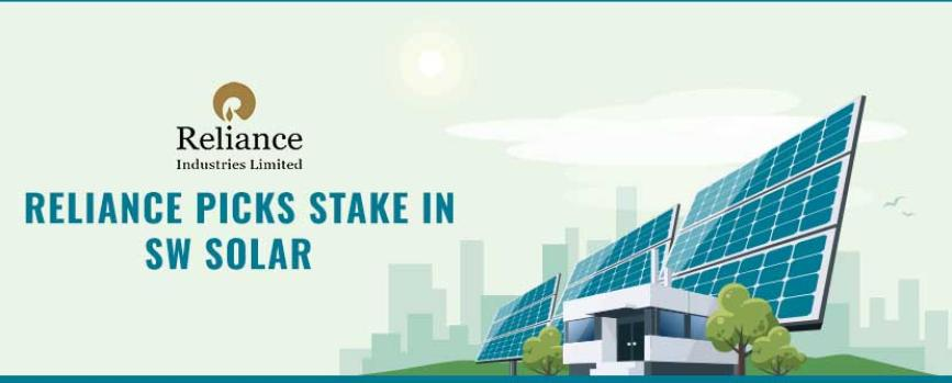 Reliance to Acquire Stakes in Sterling & Wilson Solar