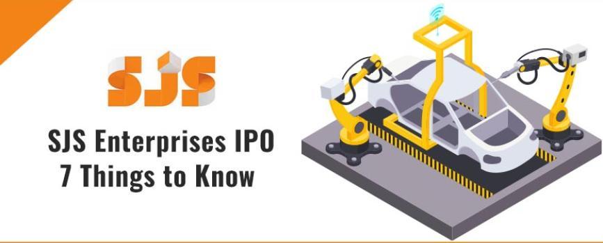 SJS Enterprises Ltd IPO - 7 Things to Know